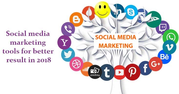 Social media marketing tools for better result in 2018