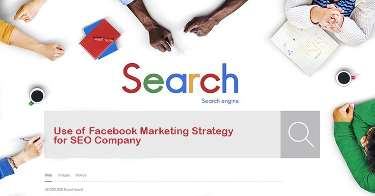 Use of Facebook Marketing Strategy in SEO Services industry