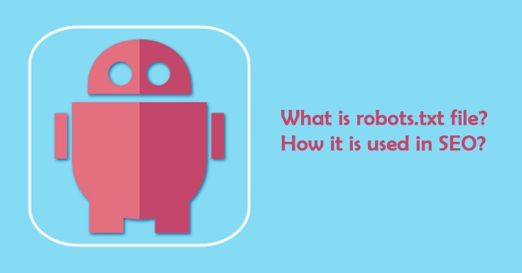 What is robots.txt file? How it is used in SEO?